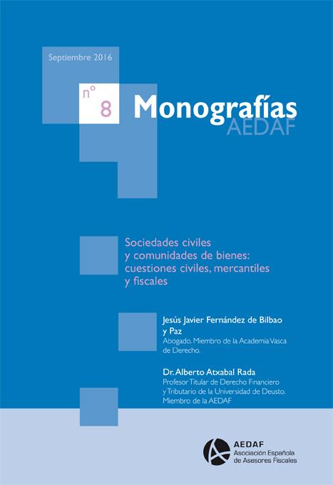 Sociedades civiles y comunidades de bienes: cuestiones civiles, mercantiles y fiscales