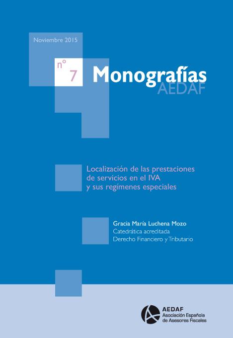 Localización de las prestaciones de servicios en el IVA y sus regímenes especiales